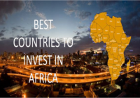 BEST COUNTRIES TO INVEST IN AFRICA 2019