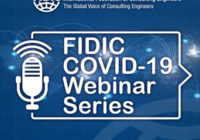FIDIC COVID-19 WEBINAR SERIES: CONSULTANCY AGREEMENTS AND THE ROLE OF ENGINEERS WITHIN PROJECTS