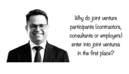WHY DO JOINT VENTURE PARTICIPANTS ENTER INTO AN AGREEMENT?