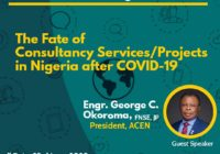 THE FATE OF CONSULTANCY SERVICES/ PROJECTS IN NIGERIA AFTER COVID-19