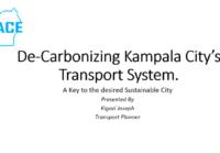 De-Carbonizing Kampala City's Transport System; A key to a Sustainable City