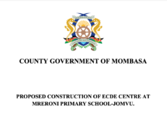 PROPOSED CONSTRUCTION OF ECDE CENTRE AT MRERONI PRIMARY SCHOOL-JOMVU